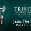 trinity-he-lived-sermon-web-slide-lrg